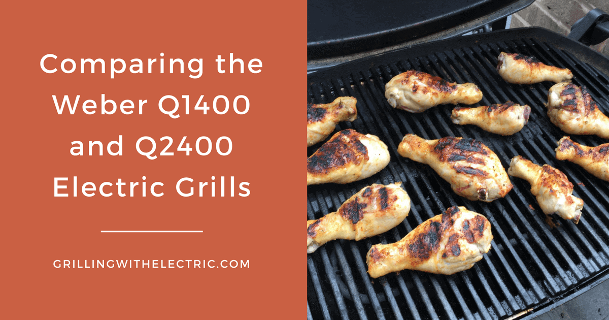 Unterschied Weber Elektrogrill Q 140 Und Q 1400 : Comparing the weber q q electric grills grilling with